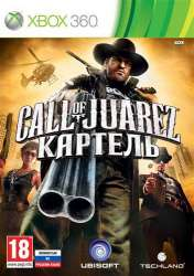 Call of Juarez: The Cartel / Call of Juarez: Картель