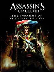 Assassin's Creed 3 DLC: The Tyranny of King Washington - The Redemption