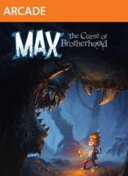 Max. The Curse of Brotherhood