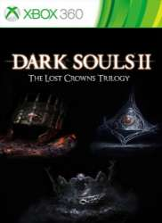 Dark Souls II - The Lost Crowns Trilogy