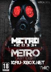 Metro 2033 + Metro Last Light
